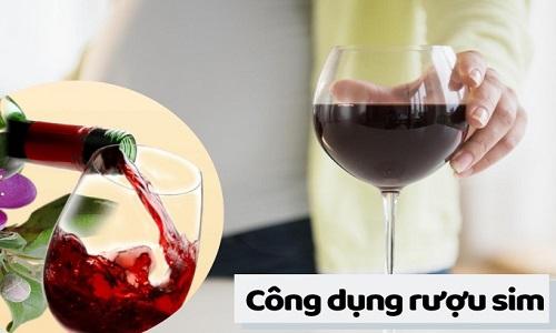 Rượu sim có tác dụng gì?